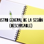 Registro general de la sesión I